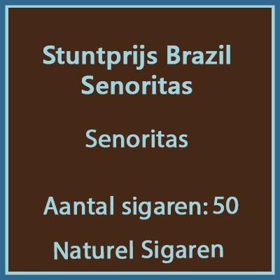 Stuntprijs Brazil Senoritas 50 st.