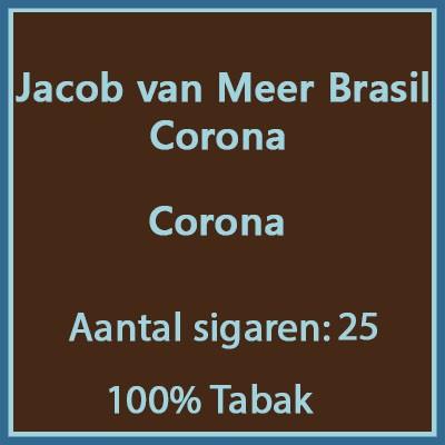 Jacob van Meer Corona 25 st brasil