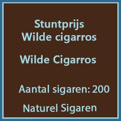 Stuntprijs Wilde Cigarros 200 st.
