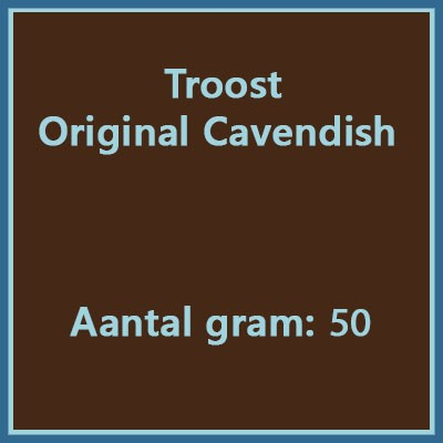 Troost original cavendish 50 gr
