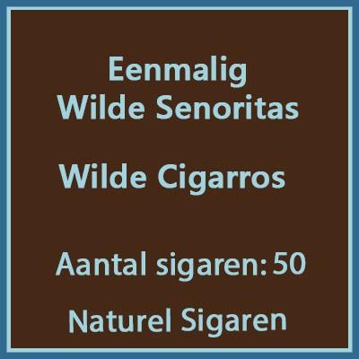 Eenmalig Wilde Senoritas 50 st
