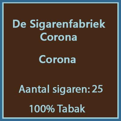 De sigarenfabriek Corona 25 st 100% tabak