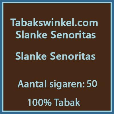 Tabakswinkel.com Slanke senoritas 50st 100%