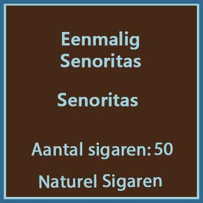 Eenmalig Senoritas 50 st