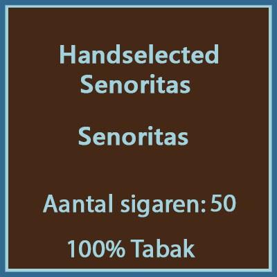 Handselected Senoritas 50st 100%
