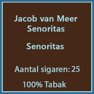 Jacob van Meer Senoritas 25 st.