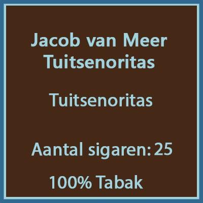 Jacob van Meer Tuitsenoritas 25 st.