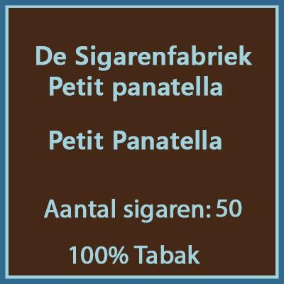 De sigarenfabriek petit panatella 50 st