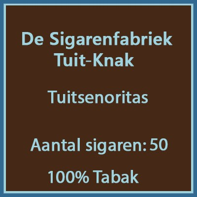 De sigarenfabriek Tuit-knak 50 st. 100% tabak